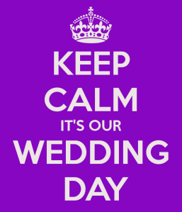 keep-calm-its-our-wedding-day-1